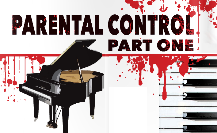 Music Fiction: Parental Control – Part 1 of 3